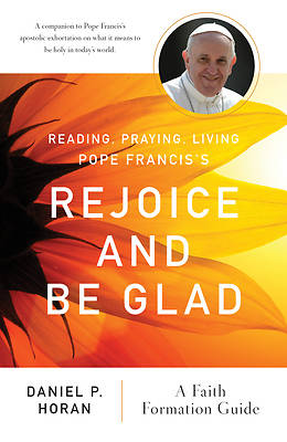 Picture of Reading, Praying, Living Pope Francis's Rejoice and Be Glad