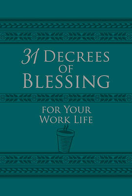 Picture of 31 Decrees of Blessing for Your Work Life