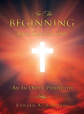 Picture of In the Beginning John Chapter One