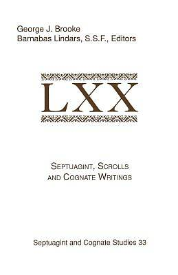 Septuagint, Scrolls, and Cognate Writings