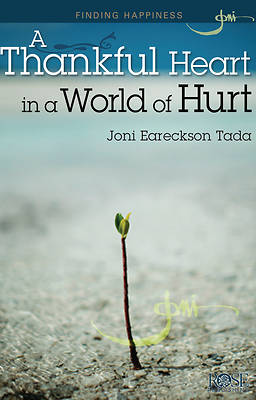 Finding Real Joy: A Thankful Heart in a World of Hurt Pamphlet