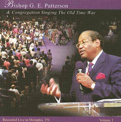 Bishop G.E. Patterson Volume 1 CD