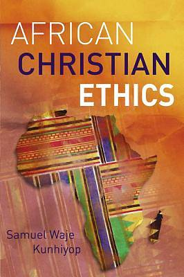 Picture of African Christian Ethics