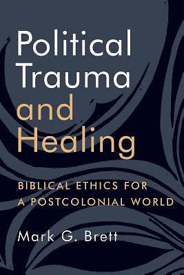 Picture of Political Trauma and Healing