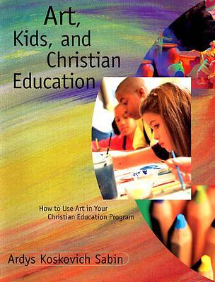 Art Kids and Christian Education