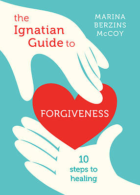 Picture of The Ignatian Guide to Forgiveness