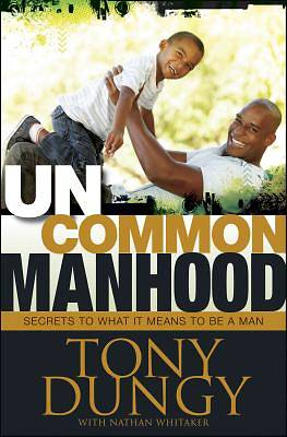 Picture of Uncommon Manhood