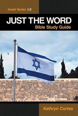 Just the Word-Israel Series 1.0