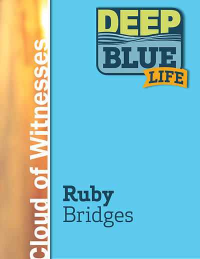 Picture of Deep Blue Life: Ruby Bridges Word Download