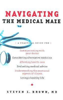 Navigating the Medical Maze [ePub Ebook]