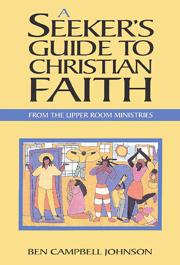 A Seekers Guide To Christian Faith Individual/Participants