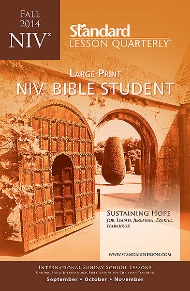 Standard Lesson Quarterly NIV Bible Student Book Large Print Fall 2014