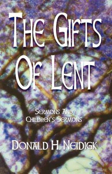 Picture of The Gifts of Lent