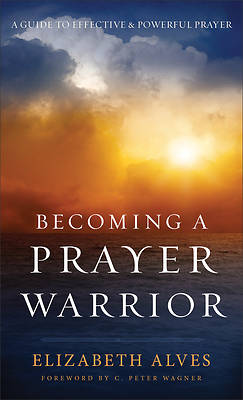 Picture of Becoming a Prayer Warrior