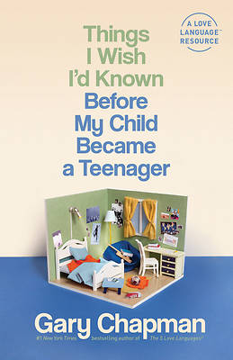 Picture of Things I Wish I'd Known Before My Child Became a Teenager
