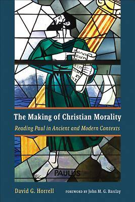Picture of The Making of Christian Morality