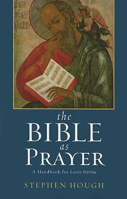 The Bible as Prayer