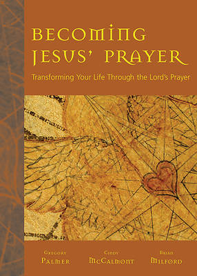 Becoming Jesus Prayer