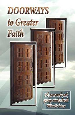 Doorways to Greater Faith