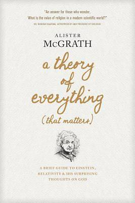 Picture of A Theory of Everything (That Matters)