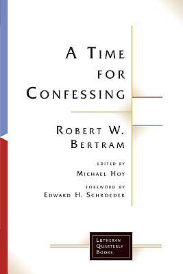 Picture of A Time for Confessing