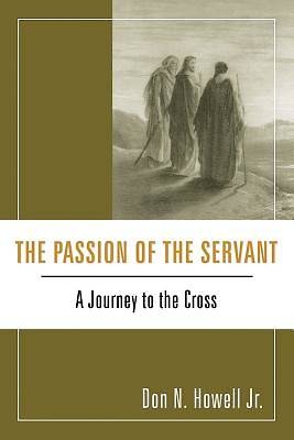 The Passion of the Servant