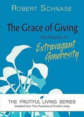 The Grace of Giving - eBook [ePub]