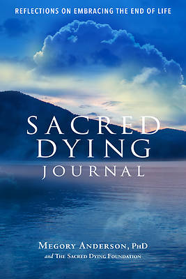 Sacred Dying Journal
