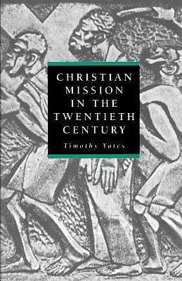 Chrisitian Mission in the Twentieth Century