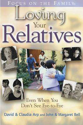 Loving Your Relatives