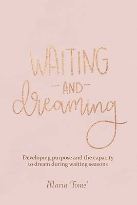 Picture of Waiting and Dreaming