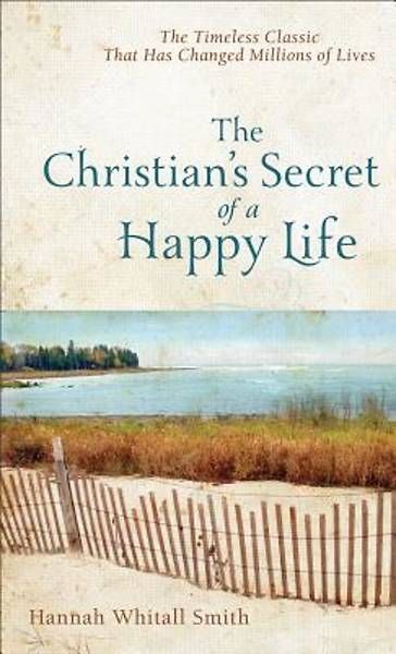 Picture of The Christian's Secret of a Happy Life