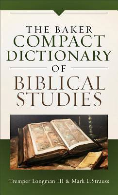 Picture of The Baker Compact Dictionary of Biblical Studies