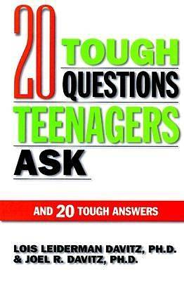 20 Tough Questions Teenagers Ask