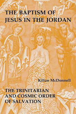 The Baptism of Jesus in the Jordan