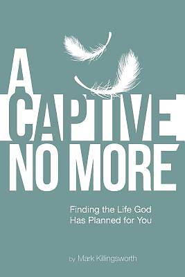 Picture of A Captive No More