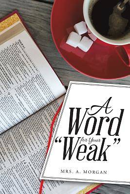 """Picture of A Word for Your """"Weak"""""""