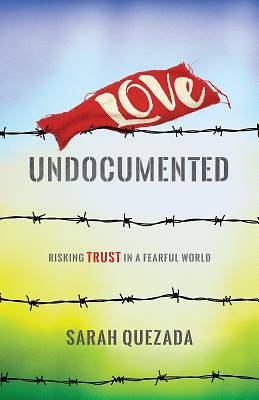 Picture of Love Undocumented