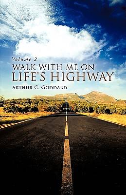Walk with Me on Lifes Highway