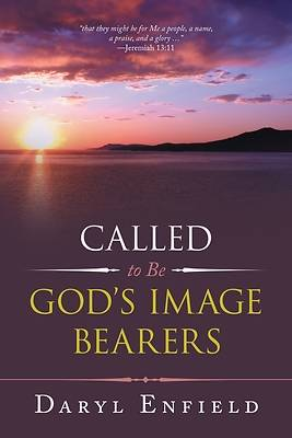 Picture of Called to Be God's Image Bearers