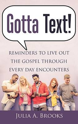 Picture of Gotta Text!