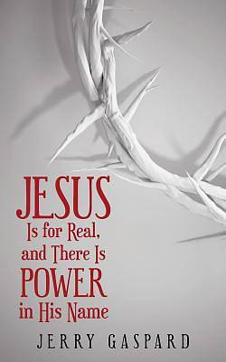 Picture of Jesus Is for Real, and There Is Power in His Name
