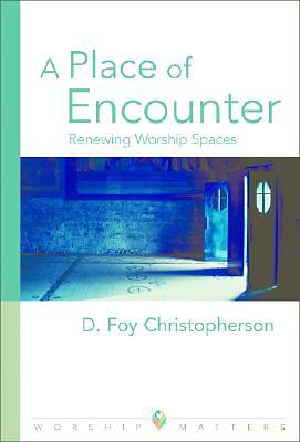 A Place of Encounter
