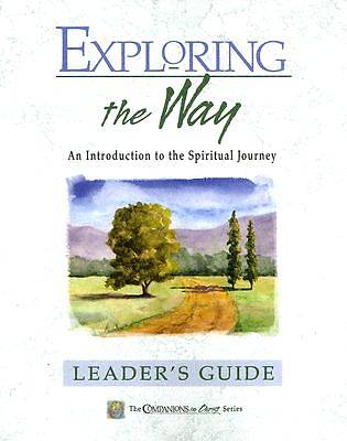 Companions in Christ: Exploring the Way - Leaders Guide