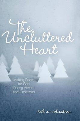 The Uncluttered Heart [ePub Ebook]