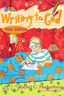 Writing to God Kids Edition