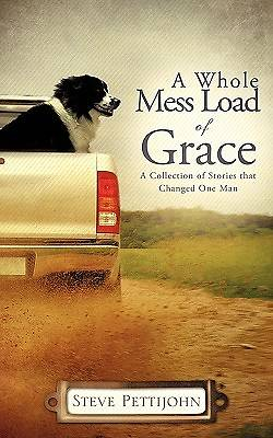A Whole Mess Load of Grace