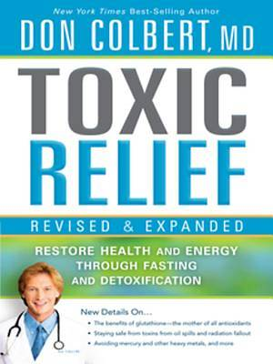 Toxic Relief, Revised and Expanded [ePub Ebook]