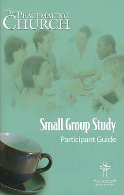 Picture of The Peacemaking Church Small Group Study Participant Guide