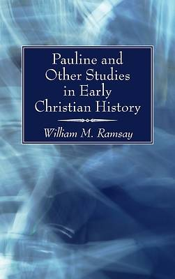 Picture of Pauline and Other Studies in Early Christian History